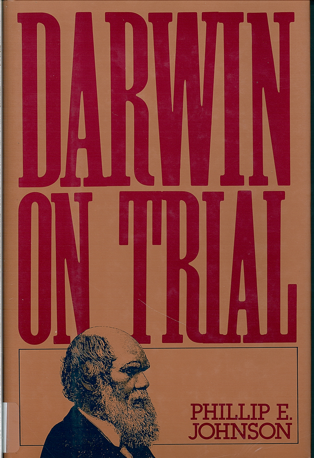 Picture of the front cover of the book entitled Darwin On Trial.