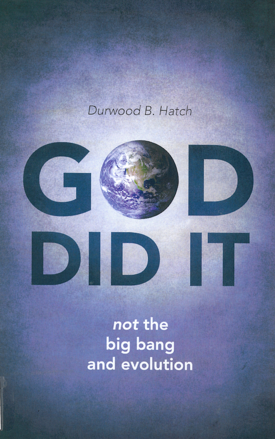 Picture of the front cover of the book entitled God Did It.