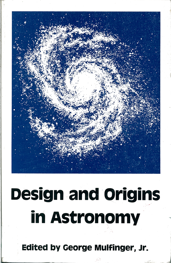 Picture of the front cover of the book entitled Design and Origins In Astronomy.