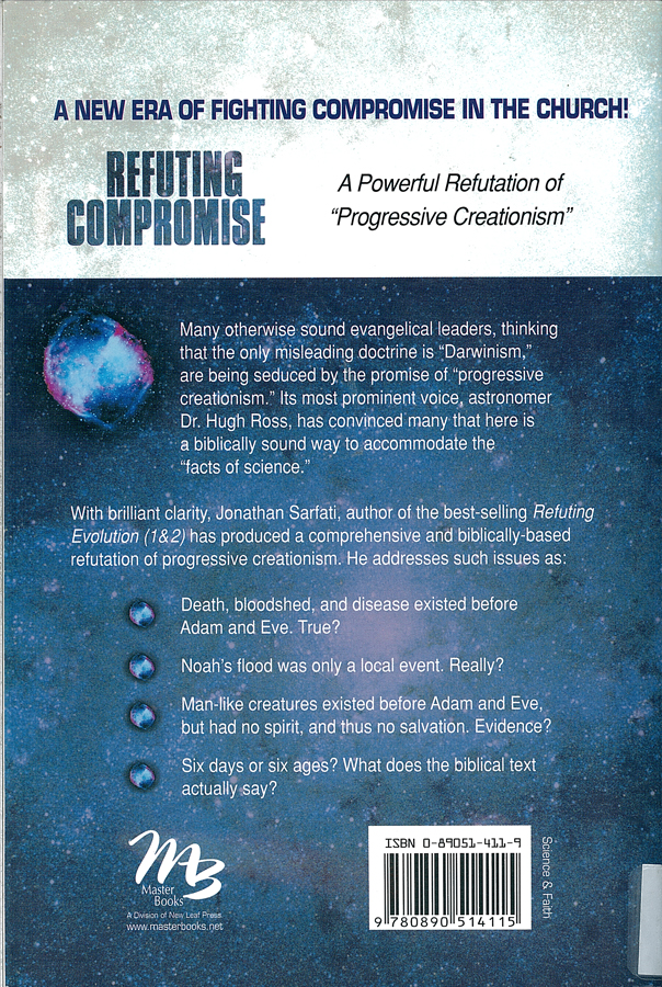 Picture of the back cover of the book entitled Refuting Compromise.
