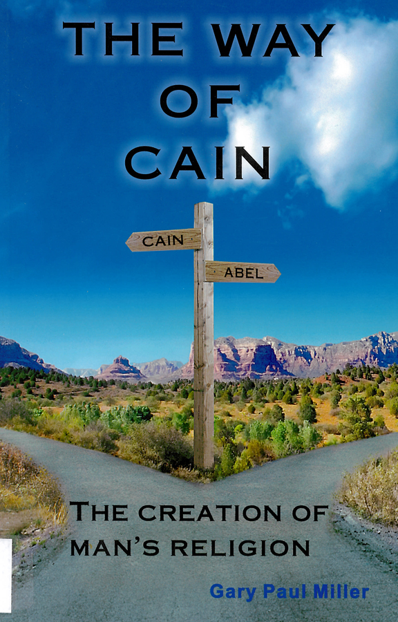 Picture of the front cover of the book entitled The Way of Cain.