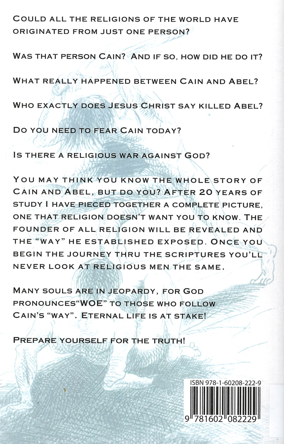 Picture of the back cover of the book entitled The Way of Cain.