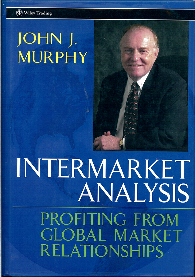 Picture of the front cover of the book entitled Intermarket Analysis: Profiting from Global Market Relationships.