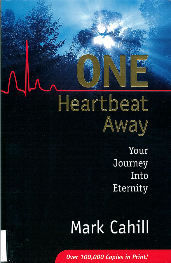 Picture of the front cover of the book entitled One Heartbeat Away: Your Journey into Eternity.