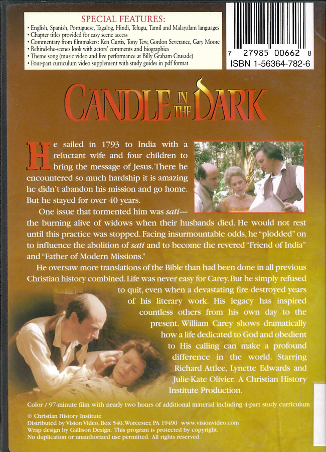 Picture of the back cover of the DVD entitled Candle in the Dark: The Story of William Carey.