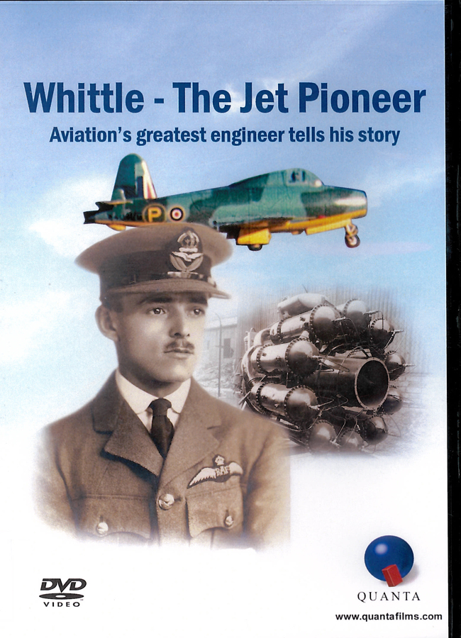 Picture of the front cover of the DVD entitled Whittle - The Jet Pioneer.