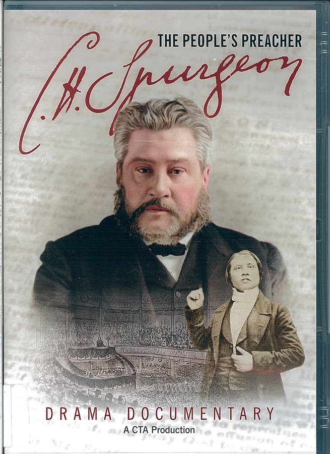 Picture of the front cover of the DVD entitled The Peoples Preacher: C. H. Spurgeon.