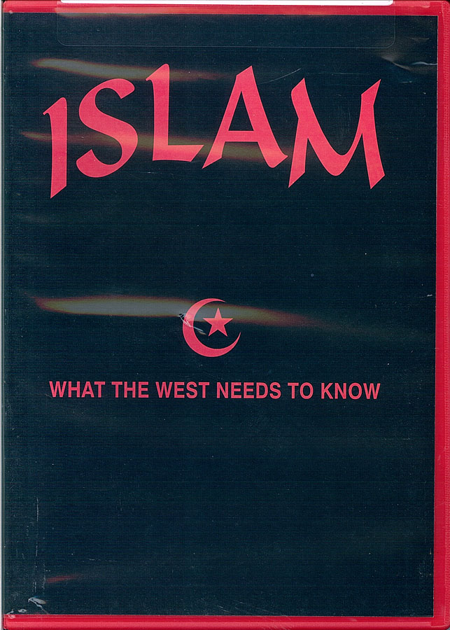 Picture of the front cover of the DVD entitled Islam: What the West Needs to Know.