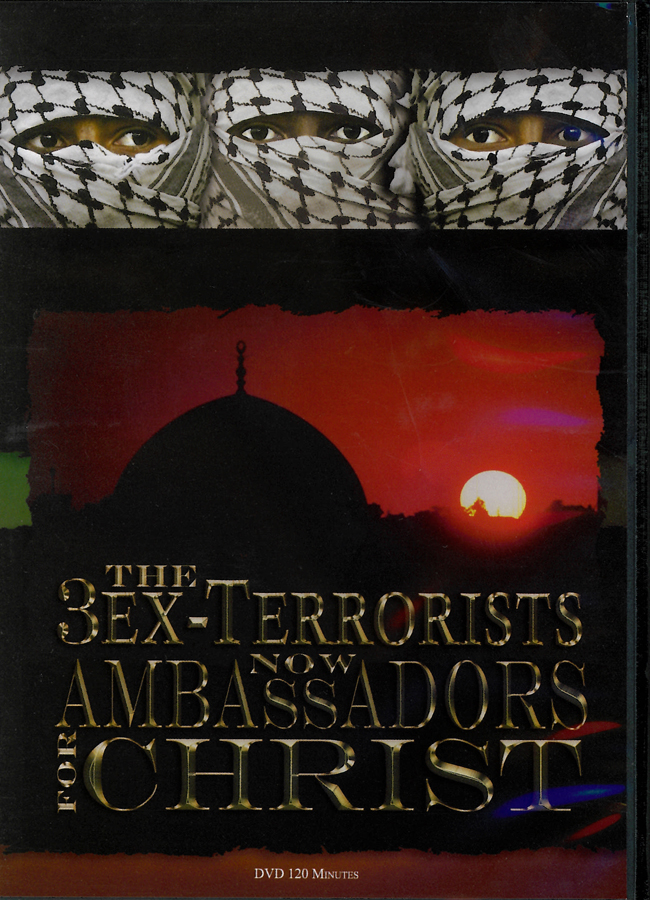 Picture of the front cover of the DVD entitled The 3 Ex-Terrorists Now Ambassadors For Christ.