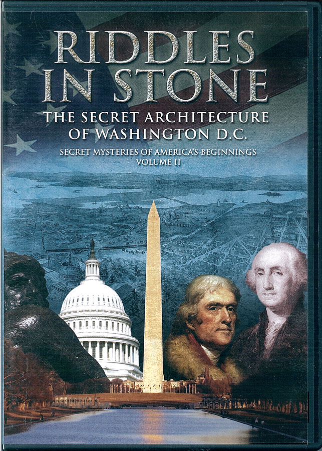 Picture of the front cover of the DVD entitled Riddles in Stone: The Secret Architecture of Washington D.C..