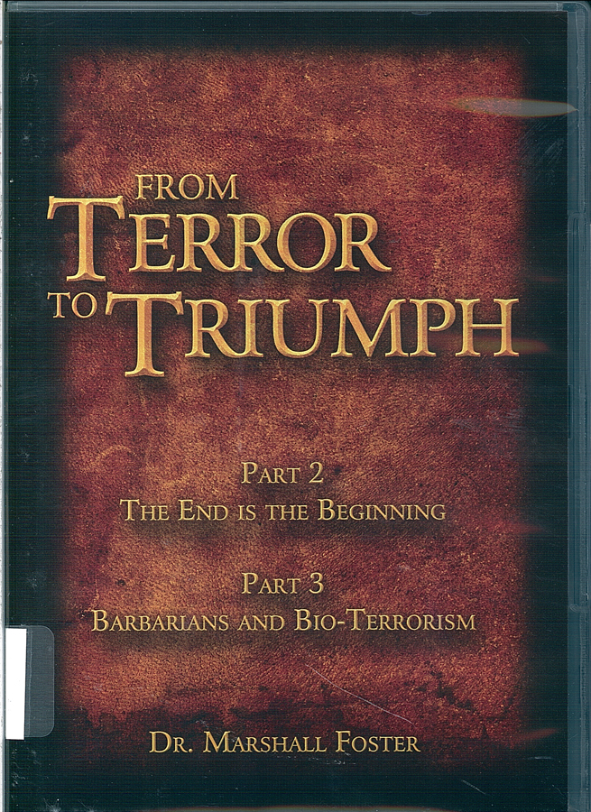 Picture of the front cover of the DVD entitled From Terror to Triumph Part 2 and Part 3.