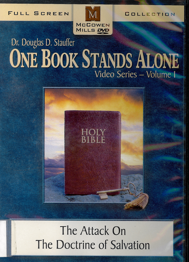 Picture of the front cover of the DVD entitled One Book Stands Alone Volume 1: The Attack on the Doctrine of Salvation.