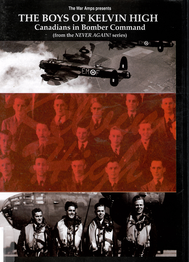 Picture of the front cover of the DVD entitled The Boys of Kelvin High: Canadians in Bomber Command.