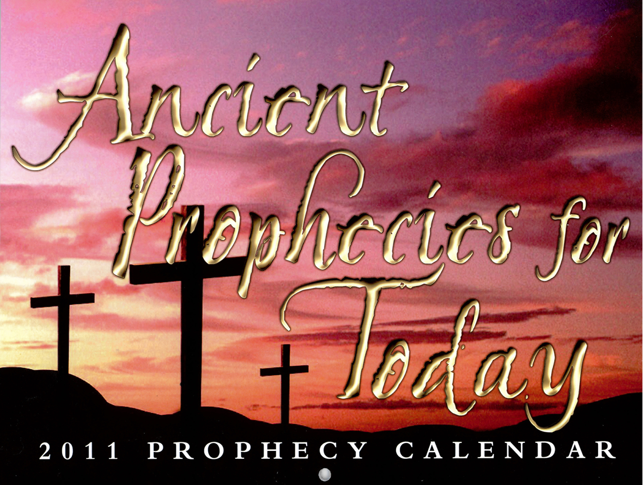 Front Cover: 2011 Prophecy Calendar