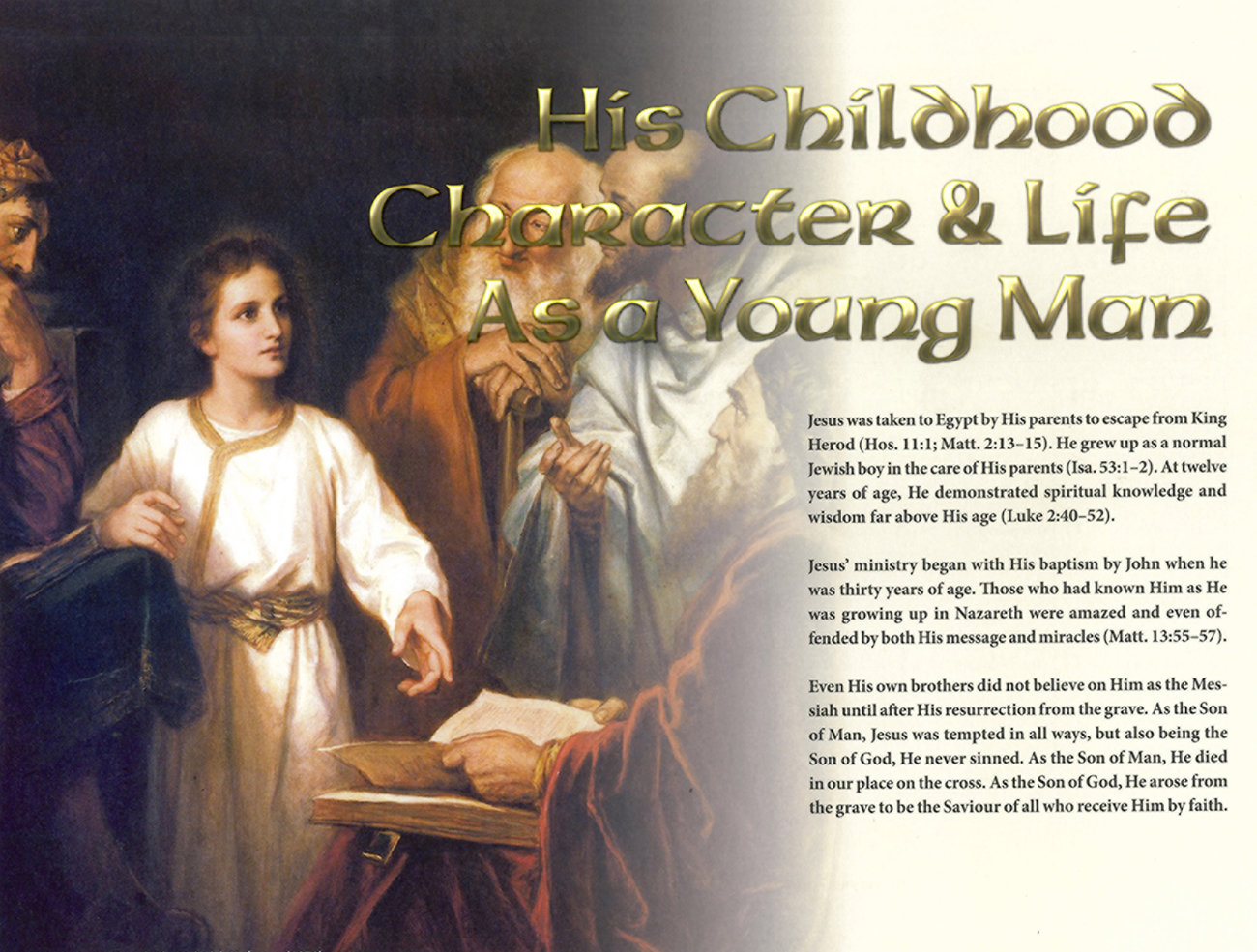 2013 Prophecy Calendar: April - His Childhood Character & Life As a Young Man