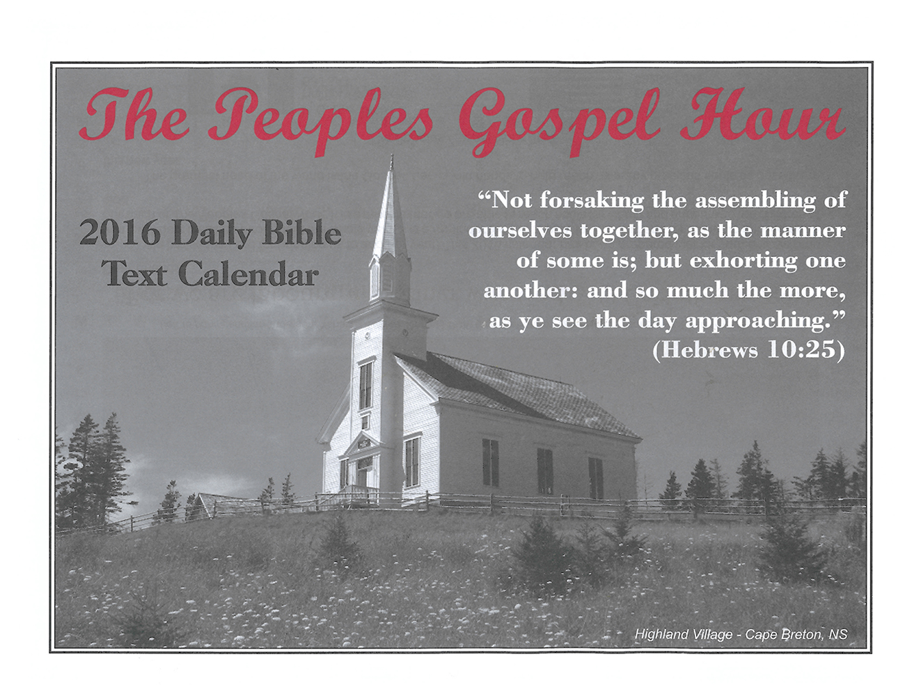 Front Cover: 2016 The Peoples Gospel Hour Calendar