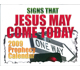 Picture of the 2009 Prophecy Calendar: Signs That Jesus May Come Today front cover.