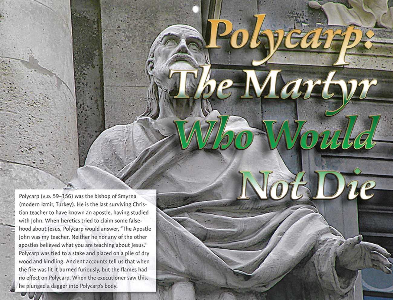 2016 Prophecy Calendar: April - Polycarp: The Martyr Who Would Not Die